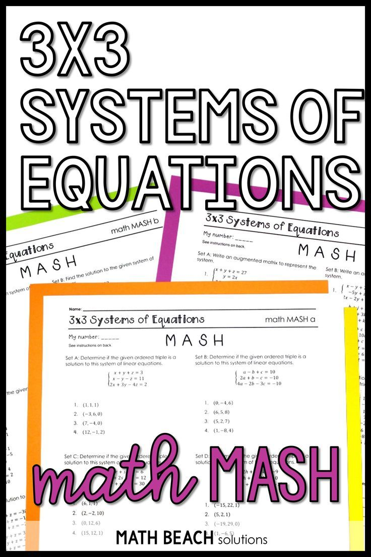 3x3 Systems of Equations Math MASH Activity Systems of