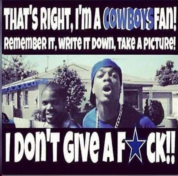 That S Right I M A Cowboys Fan Dallas Cowboys Funny Dallas Cowboys Memes Dallas Cowboys Quotes