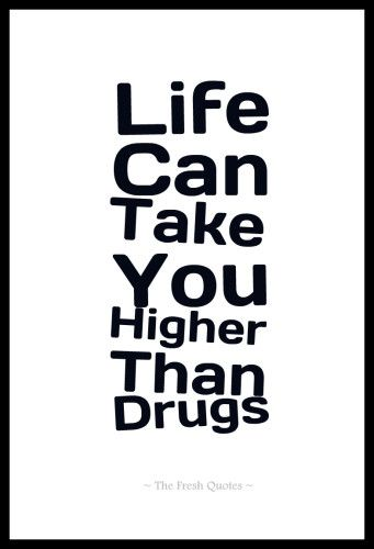Drugs Quotes Anti Drugs Slogans Drug Trafficking Pinterest Classy Quotes About Drugs