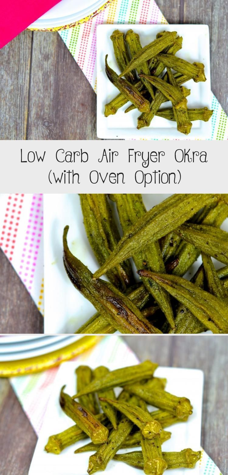 Low Carb Air Fryer Okra (with Oven Option) Recipes in 2020