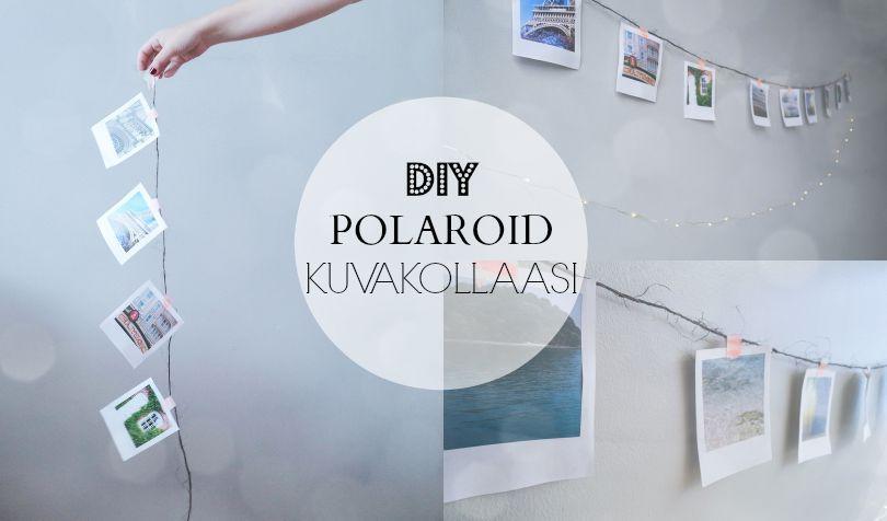 DIY Polaroid Kuvakollaasi | sisustus | helppo ja yksinkertainen ohje!   http://laveillela.blogspot.fi/