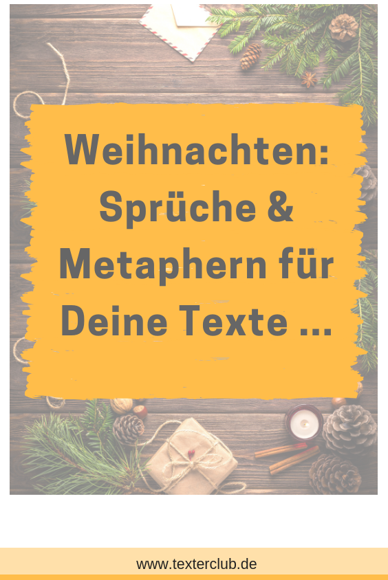 Schone Spruche Zu Weihnachten Gesucht Oder Soll Es Eine Besondere Weihnachts Metapher Sein Die Die Weihnachten Spruch Schone Spruche Zu Weihnachten Metapher