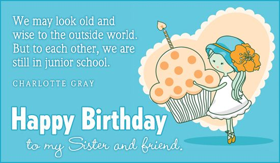 Free Birthday Sister Ecard Email Free Personalized Birthday Cards Online Birthday Greetings For Sister Birthday Ecards Funny Sister Birthday Card