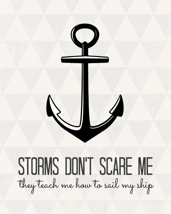 Anchor Quotes Storms don't scare me