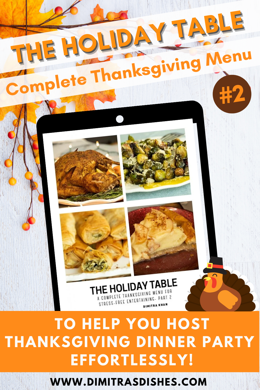 The Holiday Table Thanksgiving Menu 2 Dimitras Dishes In 2020 Easy Holiday Recipes Thanksgiving Menu Healthy Holiday Recipes