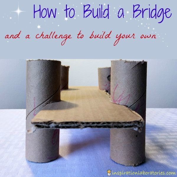 Prepare Your Child For Stem Subjects: Challenge And Discover: Build A Bridge