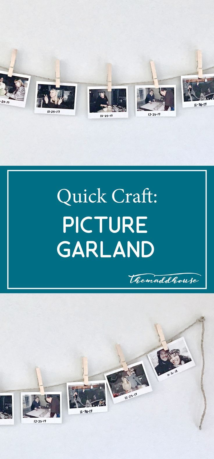 Quick Craft: Picture Garland Check our this quick and easy DIY project!