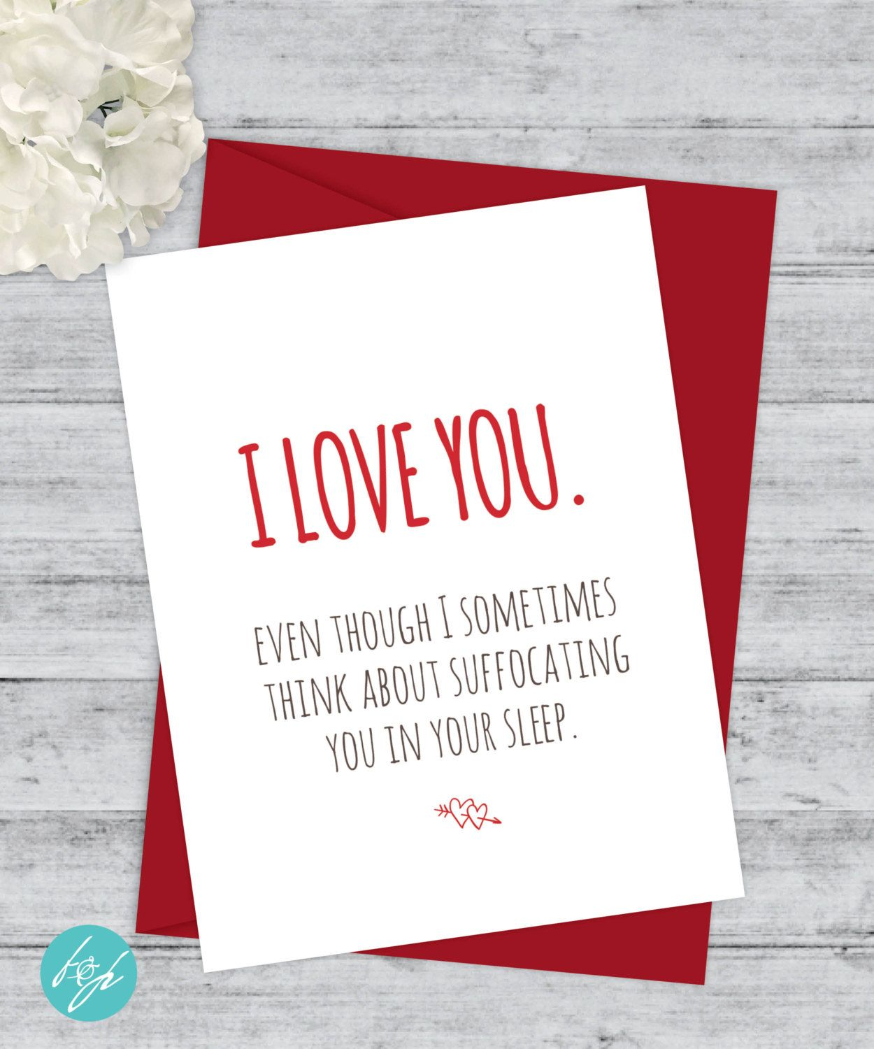 Funny valentines day card i love you even though i think about boyfriend card funny birthday anniversary funny card quirky snarky greeting card girlfriend card i love you card suffocating kristyandbryce Images