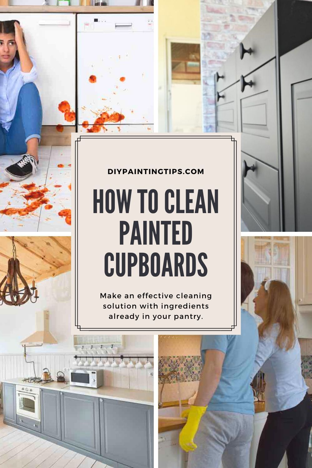 The Essential How To Clean Painted Cabinets Guide In 2020 Painted Cupboards Painting Cabinets Cleaning Solutions