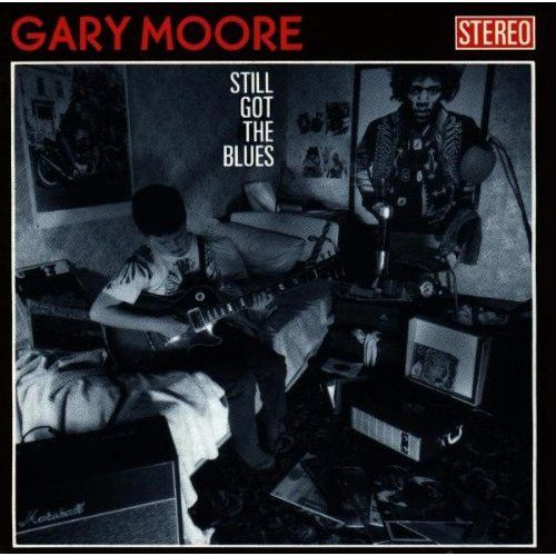Still got the blues / Gary Moore