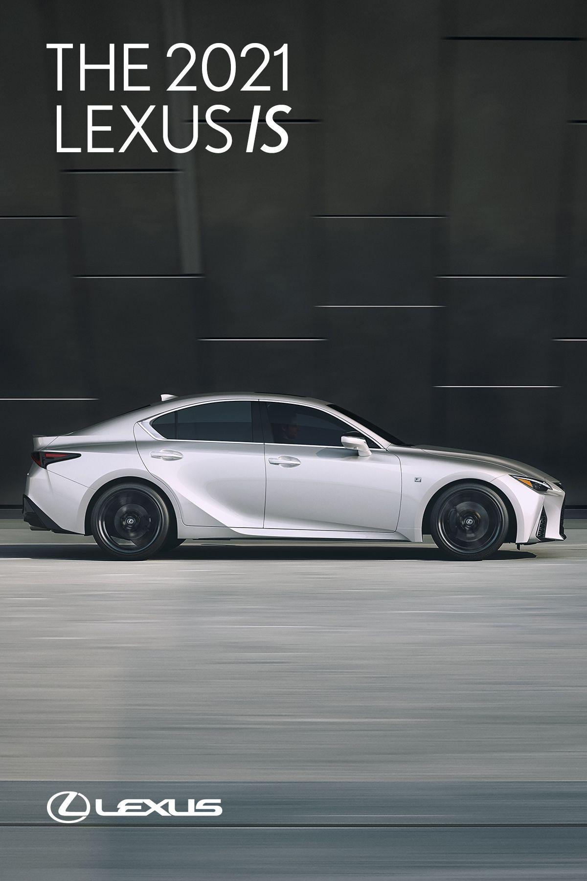 THE 2021 LEXUS IS in 2020 Lexus, Performance driving, Car