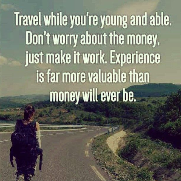#travel, #experience is far more #valuable than #money ...