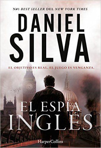 El Espia Ingles De Daniel Silva Ebook And Pdf Daniel Silva Ebooks Free Comic Books