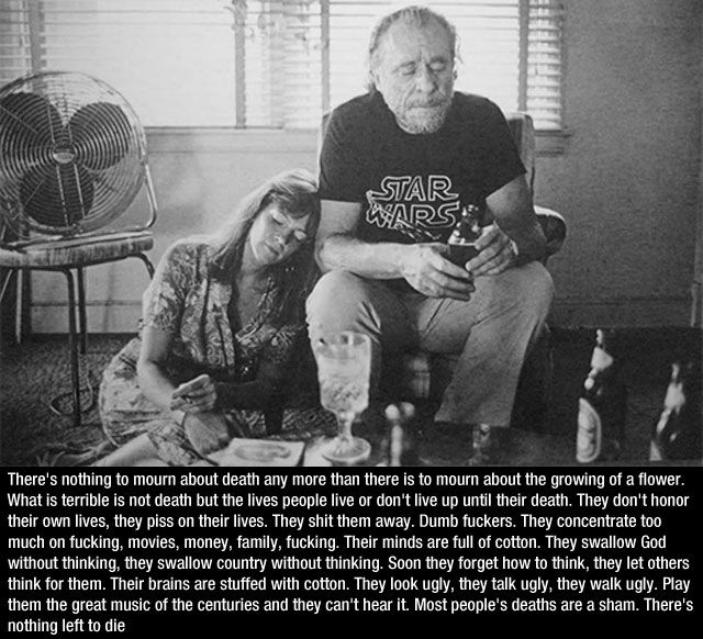 28 Thought-Provoking Photo Quotes By Charles Bukowski ...