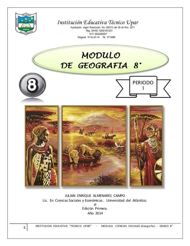 """1 INSTITUCION EDUCATIVA """"TECNICO UPAR"""" - MODULO CIENCIAS SOCIALES (Geografía)…"""