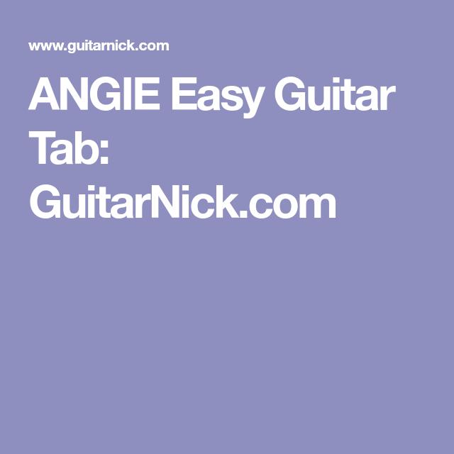 Angie Easy Guitar Tab Guitarnick Gitara Pinterest Easy