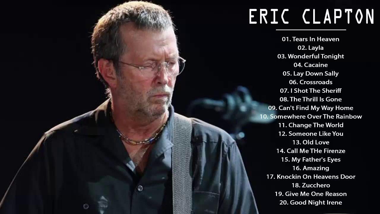 Eric Clapton Greatest Hits Full Album - Eric Clapton Best