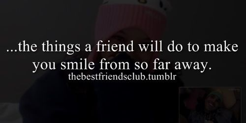 All Long Distance Friendships Work If Youu0027re Truly Best Friends.