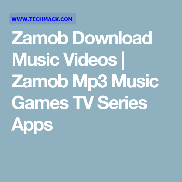 Zamob Free Games Download  Zamob Mp Music Games Tv Series