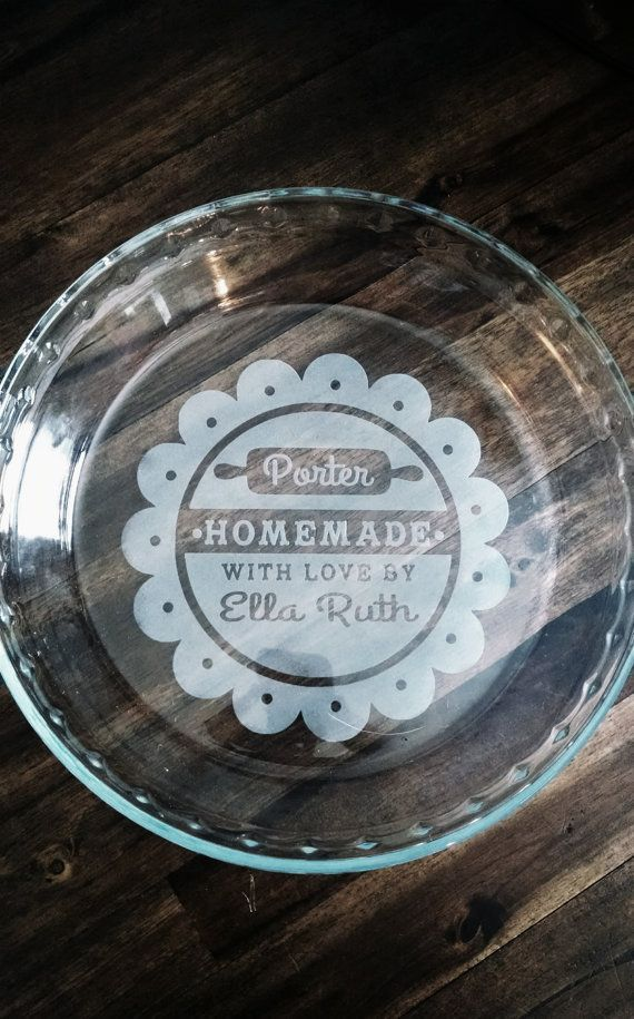 Etched Pie Plate Homemade with Love by SEPBoutique on Etsy $20.00 #SouthernEventPlanning Www.southerneventplanning.com & Flash sale! Etched Pie Plate - Homemade with Love. Personalized ...
