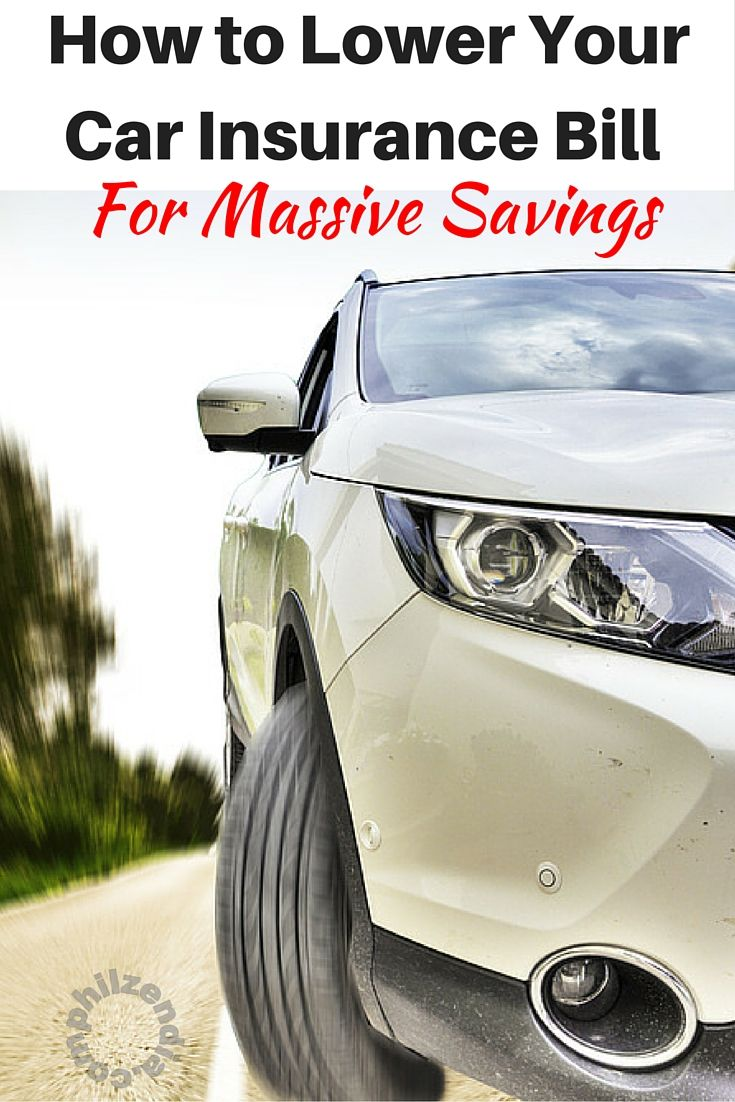 How To Lower Your Car Insurance Bill For Massive Savings Car
