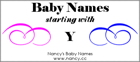 Y-Names for Babies | Trendy baby boy names, Trendy baby girl names, Names  of baby girl