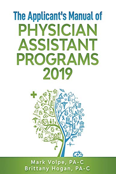 The Applicant's Manual of Physician Assistant Programs 2019