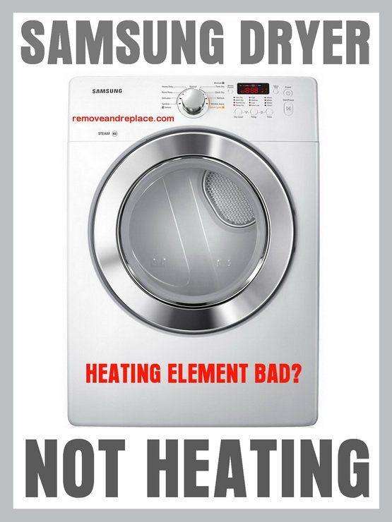 Samsung Dryer Runs But Will Not Heat Samsung Dryer Dryer Samsung