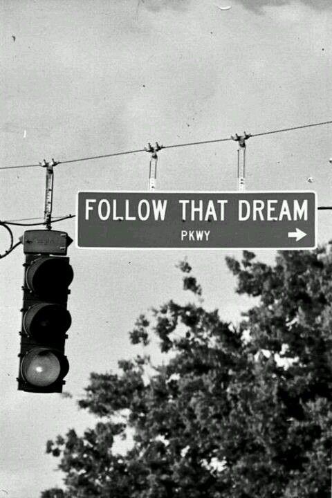 Sigue ese sueño :)