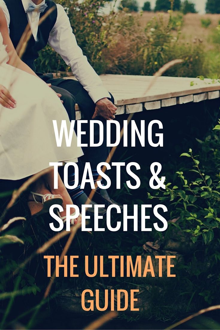 Ultimate Guide To Writing Delivering A Great Wedding Speech Or Toast