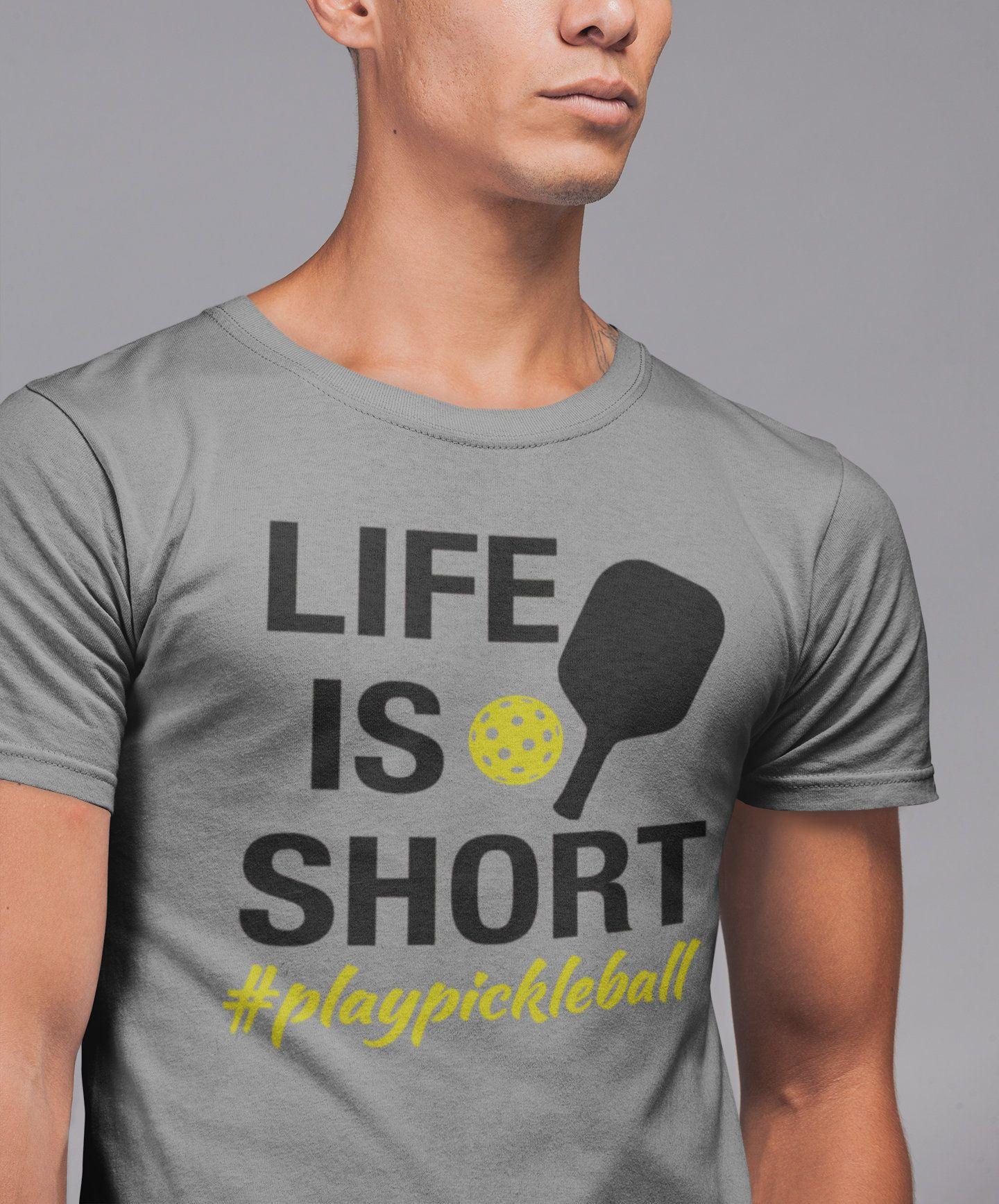 Life is Short playpickleball tshirt, Pickle ball tshirt