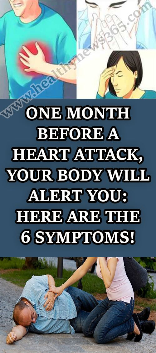ONE MONTH BEFORE A HEART ATTACK, YOUR BODY WILL ALERT YOU ...
