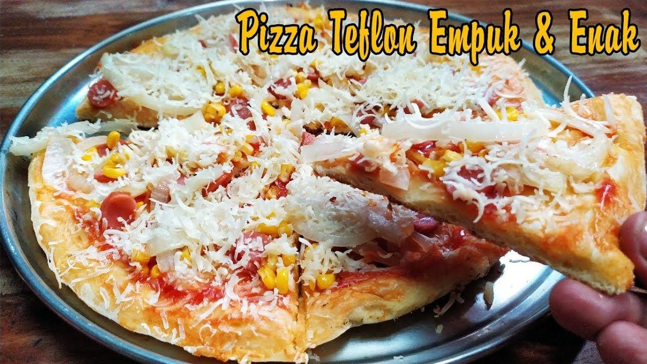 Cara Membuat Pizza Teflon Empuk Resep Pizza Cooking Recipes Cooking Recipes
