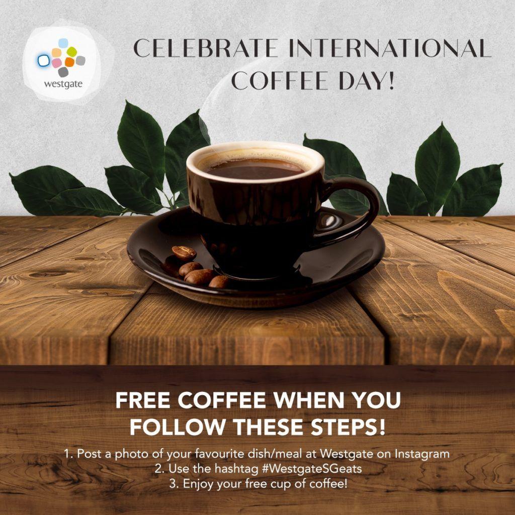 Westgate Singapore International Coffee Day FREE Coffee