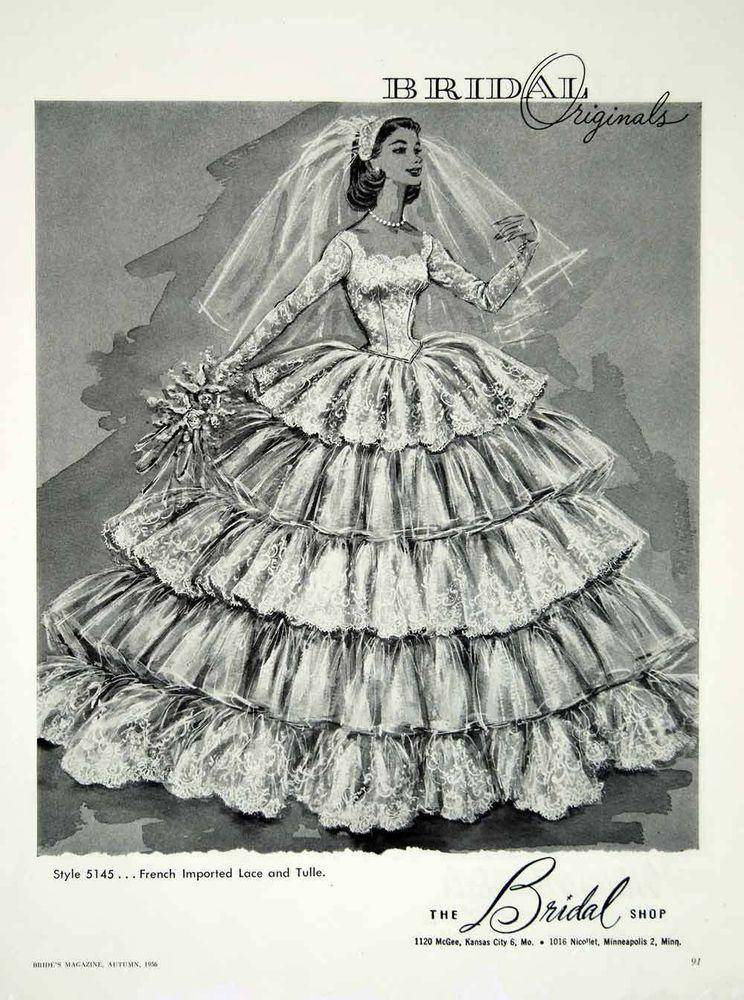 1956 Ad Vintage Wedding Dress Bride Lace Tulle Ruffles