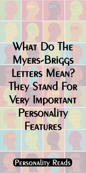 what do the myers briggs letters mean they stand for very important personality features istj istp isfj isfp infj infp intj intp estp estj esfp