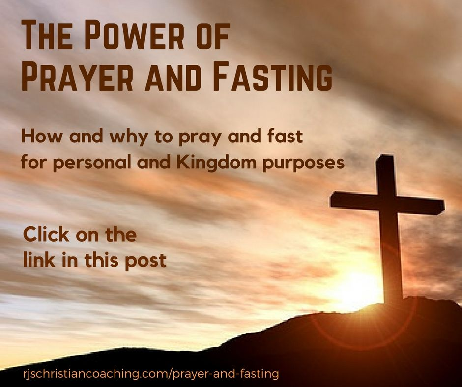 The Power Of Prayer And Fasting Christian Coaching Prayer And Fasting Fast And Pray Spiritual Fast