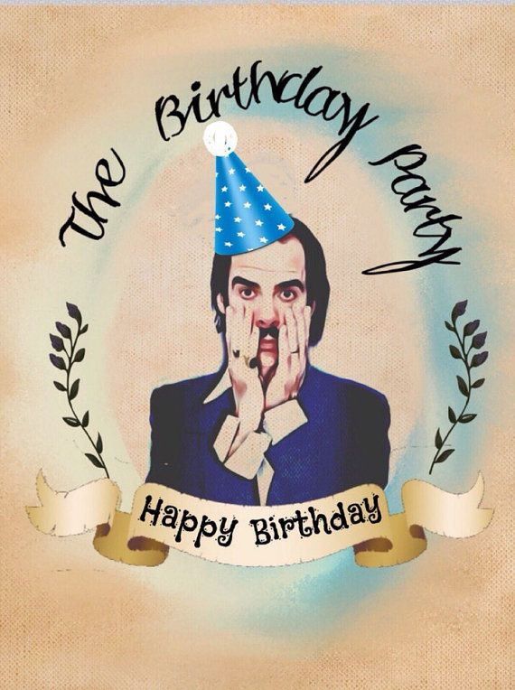 Nick Cave Birthday Card With Images Cool Birthday Cards Nick