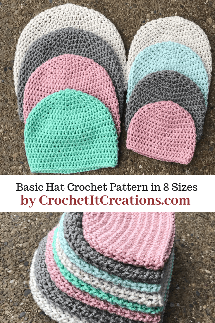 Basic Crochet Hat Pattern 8 Sizes Newborn-Adult by #crochethatpatterns