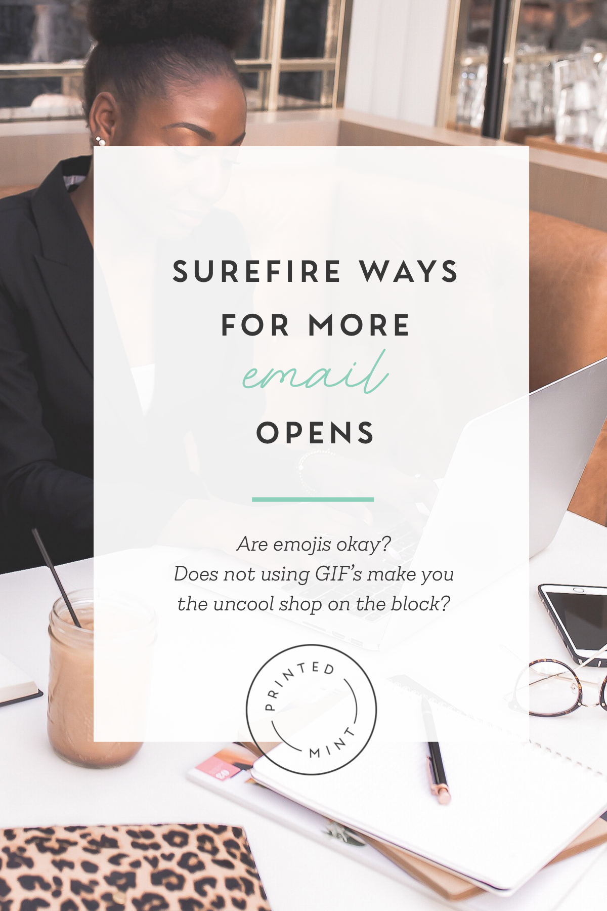 Surefire Ways for More Email Opens Business marketing