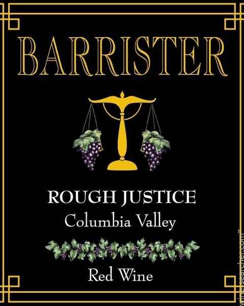 Columbia Valley Wineries | Barrister Winery Rough Justice, Columbia Valley, USA label
