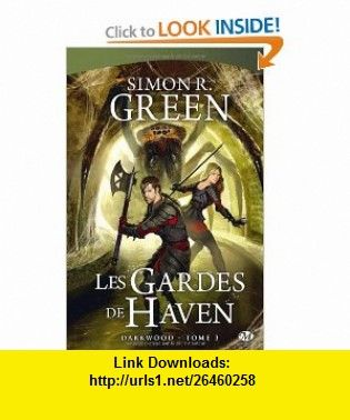 Darkwood tome 3 french edition 9782811202972 simon r green darkwood tome 3 french edition 9782811202972 simon r green fandeluxe Gallery