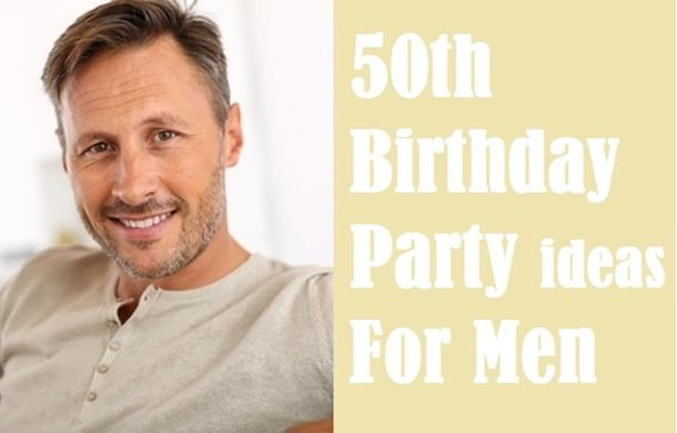Wedding Take Away Gifts: Take Away The Best 50th Birthday Party Ideas For Men