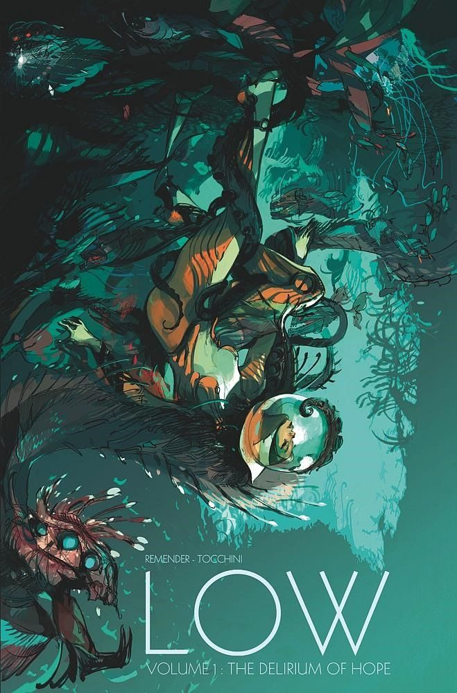 Low, Vol. 1: The Delirium of Hope by Rick Remender, Greg Tocchini, Dave McCaig