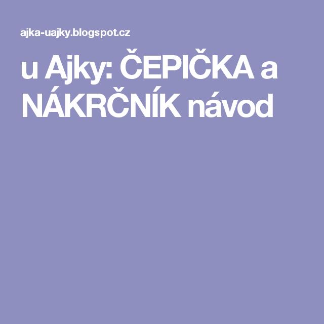 u Ajky  ČEPIČKA a NÁKRČNÍK návod  bc8cd65ab8