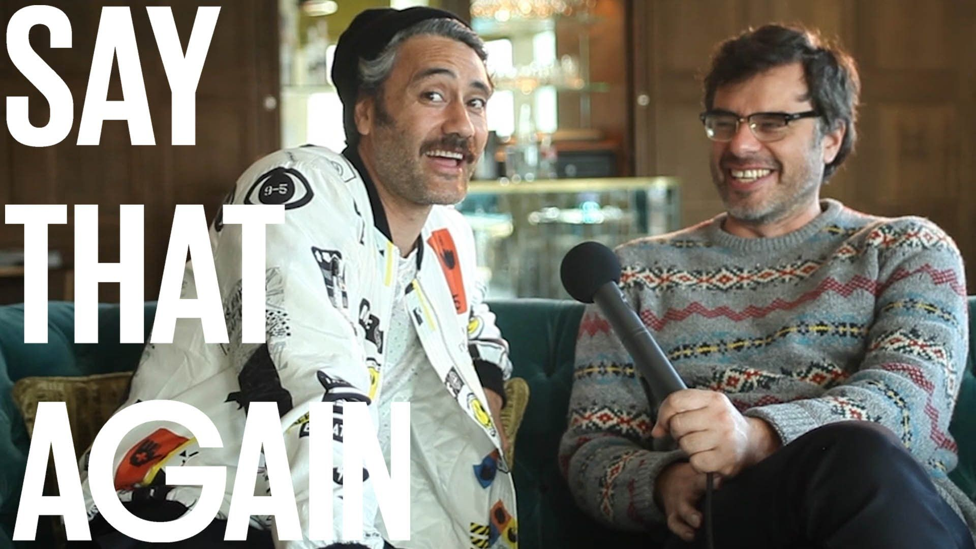 I find this video charming and adorable. Jemaine and Taika just seem to be having so much fun. Say That Again?! - Jemaine Clement & Taika Waititi