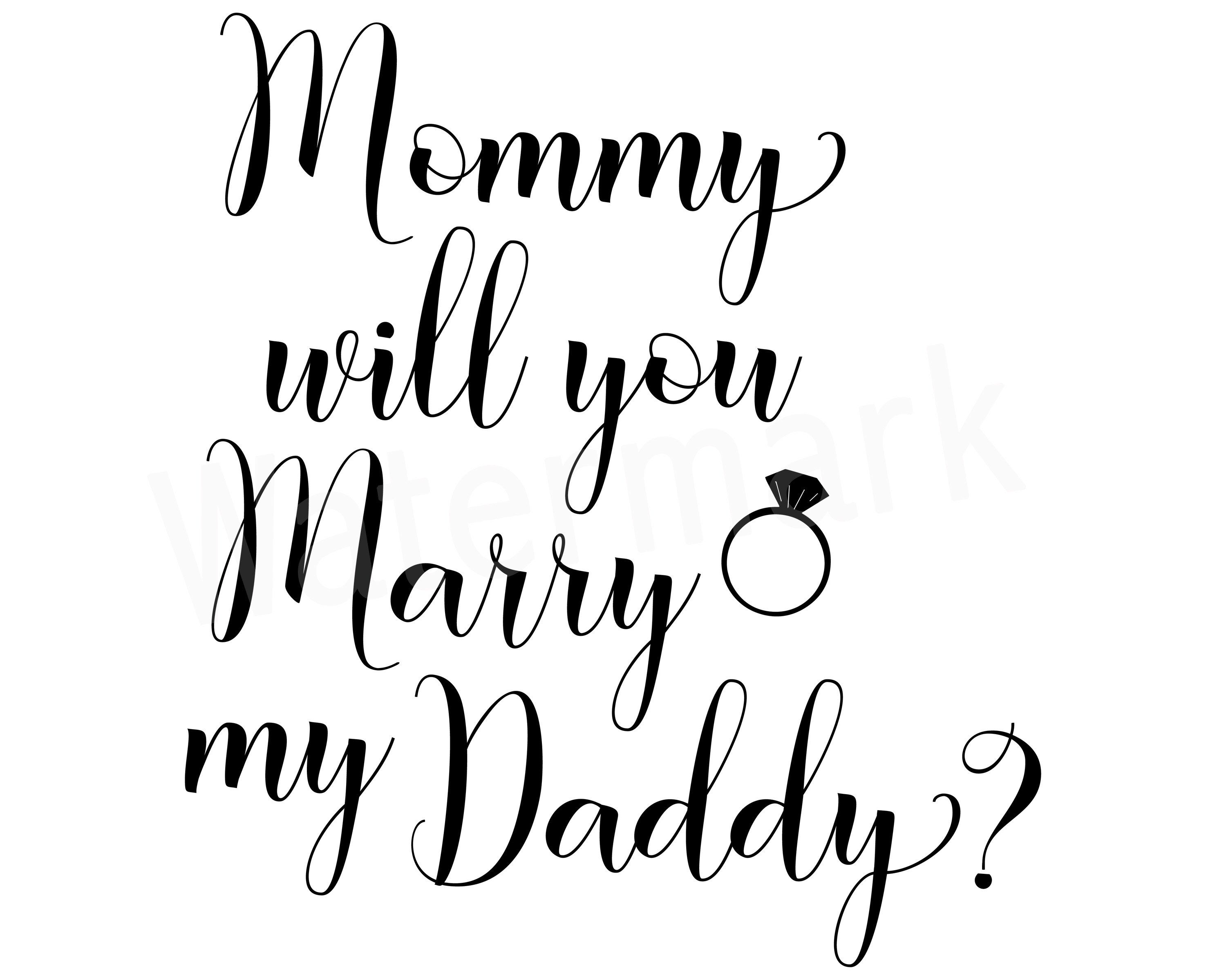 Download Mommy Will You Marry Daddy, Marry Daddy T-Shirt SVG ...