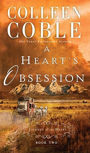 Colleen Coble - A Heart's Obsession