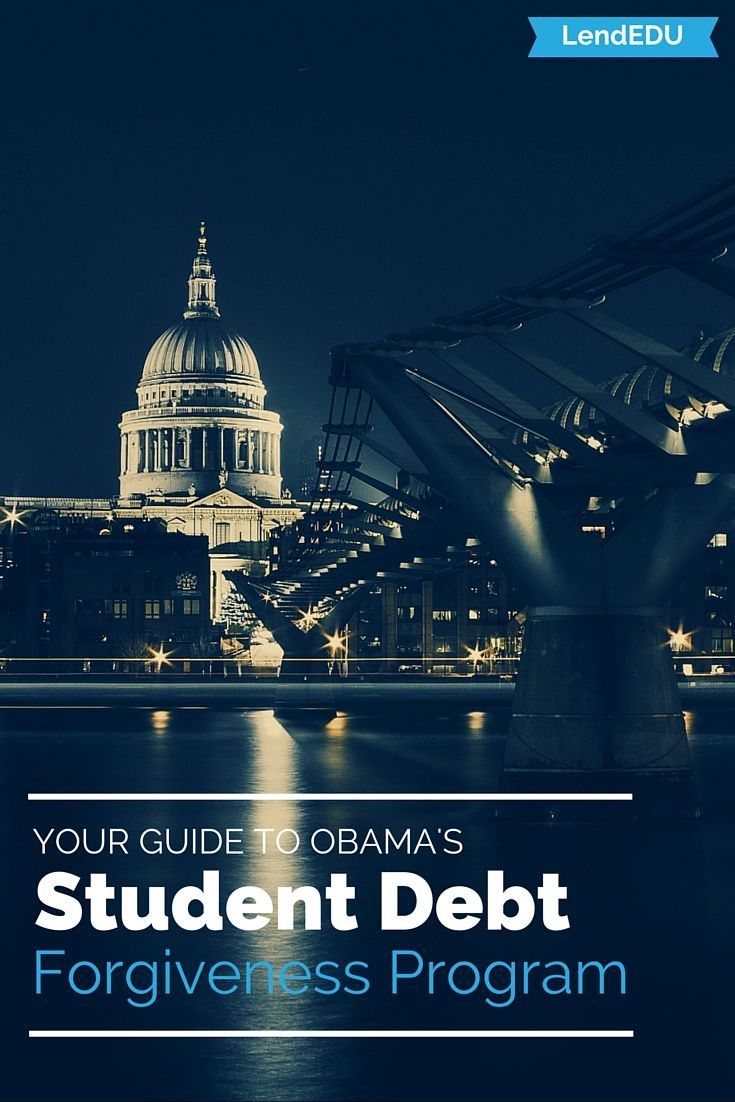 Obama Student Loan Forgiveness What You Should Know Student