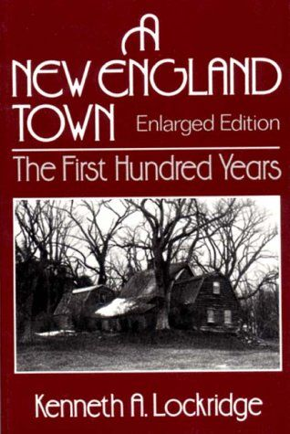 A New England Town : The First Hundred Years « Delay Gifts